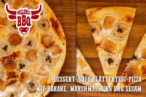 Desser vom Grill: Blätterteig-Pizza mit Marshmallows und Banane.