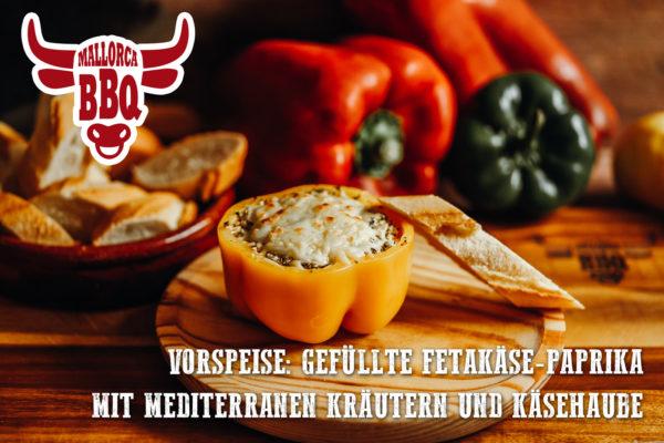 Vorspeise vom Grill: Paprika gefüllt mit Fetakäse und mediterranen Kräutern